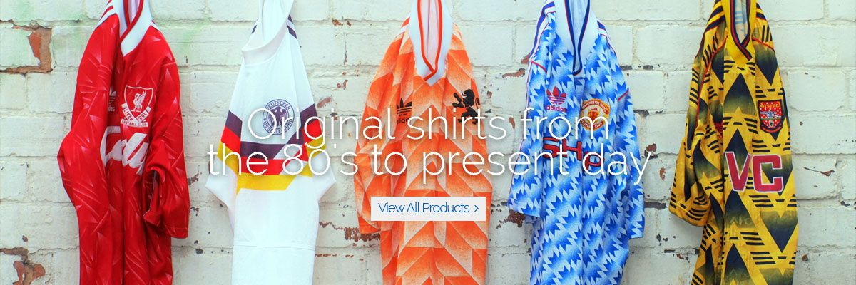 Original retro football shirts from the 70s,80s,90s and 00s - View all products