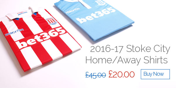 2016-17 Stoke City Home/Away Shirts - Was £45 now £20 - Buy now