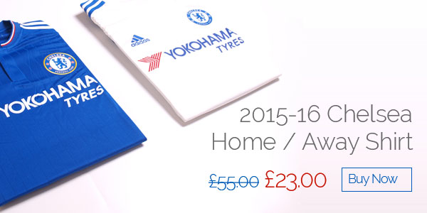 2015-16 Chelsea Home / Away Shirt - Was £55 now £23 - Buy now