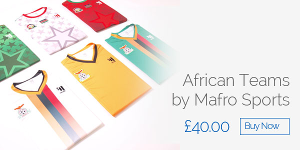 African Teams by Mafro Sports - £40 - Buy now