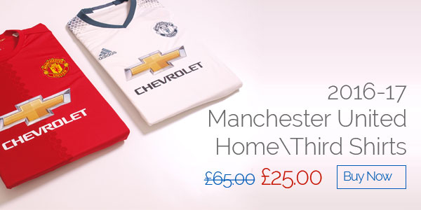 2016-17 Manchester United Home / Third Shirts - Was £65 now £25 - Buy now